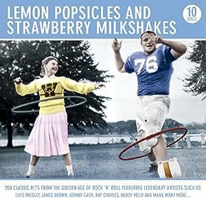 Lemon Popsicles & Strawberry Milkshakes (10 CD Box Set)