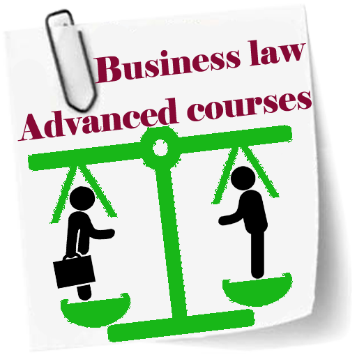 Business law Advanced courses