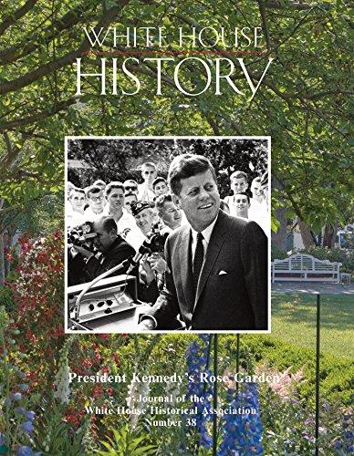 White House History 38 President Kennedy's Rose Garden -