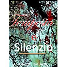 Tempesta e Silenzio (Italian Edition)