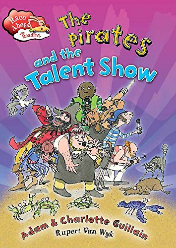 The Pirates and the Talent Show (Race Ahead With Reading)