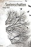 Elli Werner Reihe: Seelenschatten von Nadja Roth