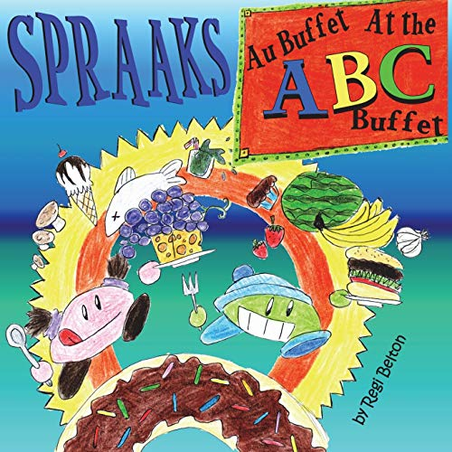 Spraaks At the ABC Buffet - Au buffet ABC (Spraaks French)