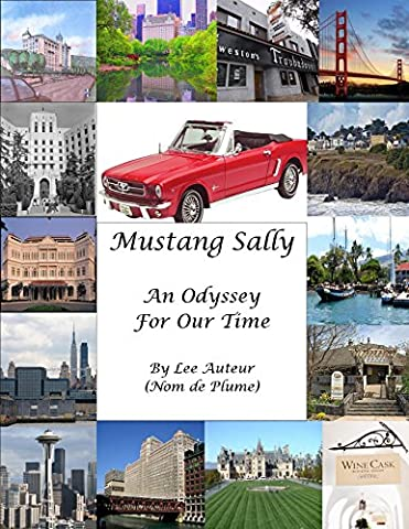 Mustang Sally- An Odyssey for Our Time