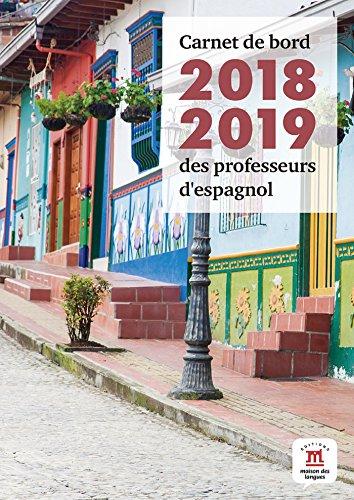 Carnet de bord 2018-2019 des professeurs d'espagnol par Delphine Rouchy