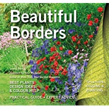 Beautiful Borders: Best Plants, Design Ideas & Colour Help (Digging and Planting)