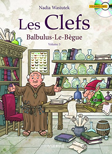 Les Clefs, Tome 3 : Balbulus-le-Bègue (1CD audio)