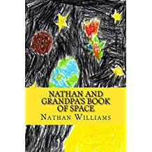 Nathan and Grandpa's Book of Space (English Edition)