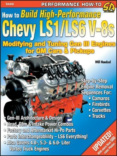 How to Build High-Performance Chevy LS1/LS6 V-8s: Modifying and Tuning Gen III Engines for GM Cars & Pickups (S-A Design) by Handzel, Will (2004) Paperback