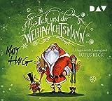 Ich und der Weihnachtsmann: Ungekürzte Lesung mit Rufus Beck (4 CDs)