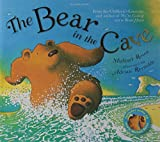 The Bear in the Cave (Book & Cd) Michael Rosen by Michael Rosen (2008-05-05)