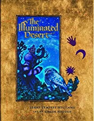 The Illuminated Desert by Terry Tempest Williams (2008-06-30)