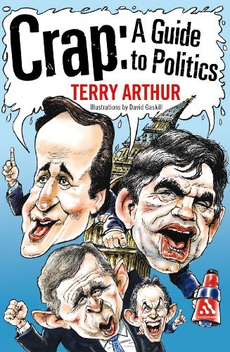 Crap: A Guide to Politics by Terry Arthur (2007-09-30)