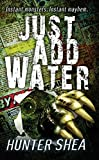 Just Add Water (Mail Order Massacres Book 1)