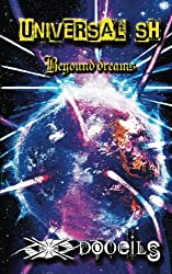 Universal SH: Beyound dreams (pocket edition)
