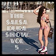 The Salsa Dura Show, Vol. 5