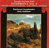 Symphony No. 4 Ouvertures Be by JOSEPH JOACHIM RAFF (2005-11-08)