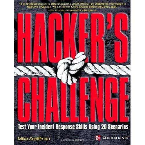 Hacker's Challenge : Test Your Incident Response Skills Using 20 Scenarios (2001-10-18)