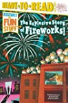 The Explosive Story of Fireworks! (Hi...