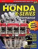 Building Honda K-Series Engine Performance (Performance How-to)