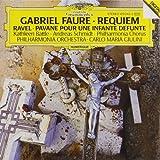 Fauré : Requiem - Ravel : Pavane pour une infante défunte