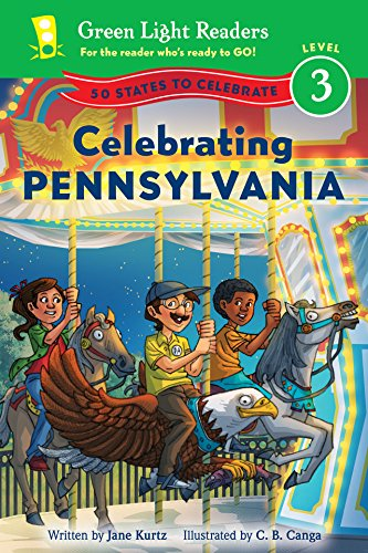 Celebrating Pennsylvania: 50 States to Celebrate (Green Light Readers Level 3) (English Edition)