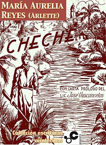 Cheché: Novela por María Aurelia Reyes (Arlette)
