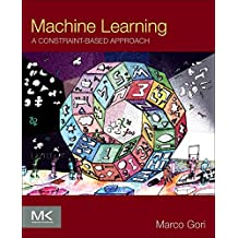 Machine Learning: A Constraint-Based Approach