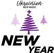Ukrainian Best Music. New Year