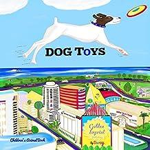 DOG TOYS: ANIMALS, DOGS, Action! CHILDREN'S BOOK: Volume 1
