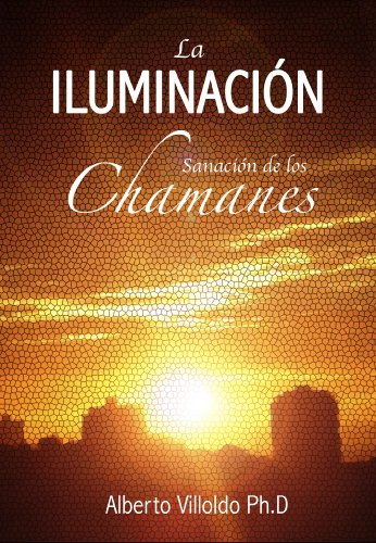 La Iluminación eBook: Villoldo, Alberto: Amazon.es: Tienda Kindle