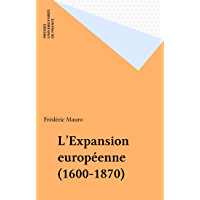 L'Expansion européenne (1600-1870) (Nouvelle clio)