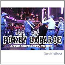 Live in Holland by Pokey Lafarge & The South City Three (2012-10-09)
