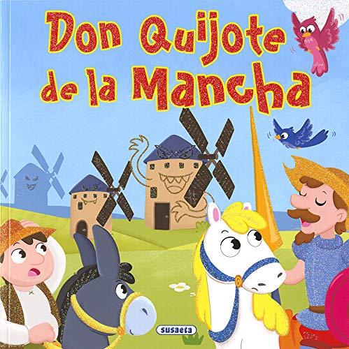 Don Quijote de la Mancha (Clásicos para niños) por Susaeta Ediciones S A