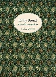 Poesía completa par Emily Bronte