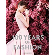100 Years of Fashion by Cally Blackman (2012-05-16)