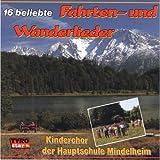 16 Beliebte Fahrten-und Wanderlieder [Import allemand]