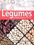Legumes: Their Production Improvment and Protection