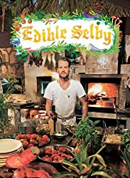 Edible Selby by Todd Selby (2012-09-25)