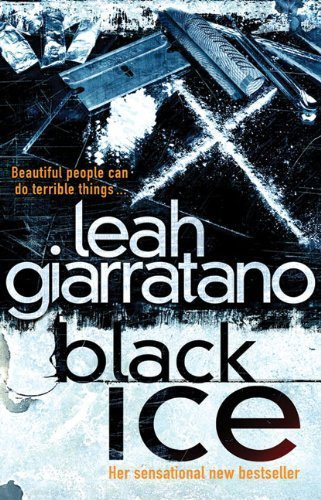 Black Ice (Detective Jill Jackson Mysteries) by Leah Giarratano (2010-10-01)