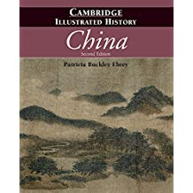 The Cambridge Illustrated History of China (Cambridge Illustrated Histories)