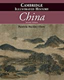 The Cambridge Illustrated History of China (Cambridge Illustrated Histories) - Patricia Buckley Ebrey