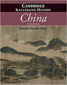 The cambridge illustrated history of china cambridge illustrated the cambridge illustrated history of china cambridge illustrated histories amazon patricia buckley ebrey 9780521124331 books fandeluxe Images