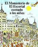 El Monasterio de El Escorial contado a los niños