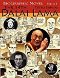 The 14th Dalai Lama: A Graphic Adaptation of the True Story About His Country, His People, His Struggle and His Non-violence (BioGraphic Novel) by Tetsu Saiwai (2008-07-06)