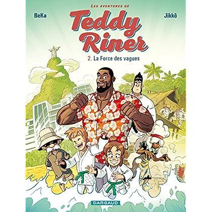 Les Aventures de Teddy Riner- Tome 2 - La Force des vagues (Aventures de Teddy Riner (Les))