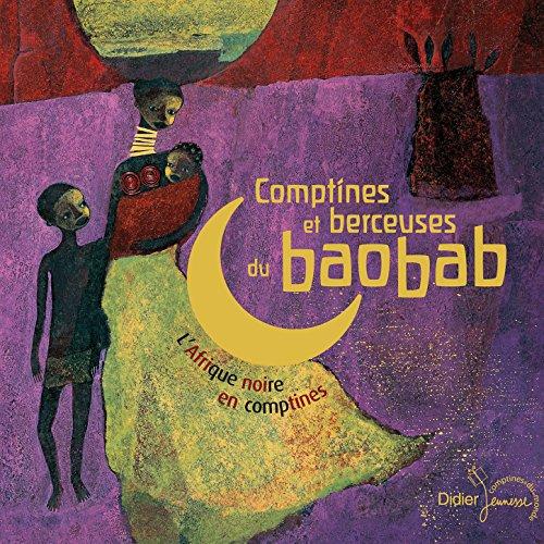 Comptines et berceuses du baob...