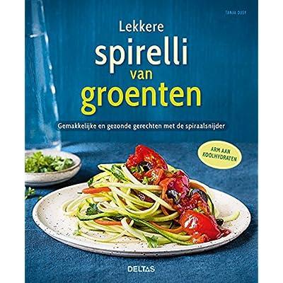 Lekkere spirelli van groenten: gemakkelijke en gezonde gerechten met de spiraalsnijder