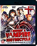 I Bought A Vampire Motorcycle [Blu-ray]