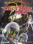 "Bob Morane, tome 2 : Op�ration ""Cheva..."
